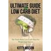 Ultimate Guide for Low Carb Diet