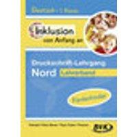 Inklusion von Anfang an: Deutsch - Druckschrift-Lehrgang Nord - Förderkinder