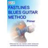 Fastlines Blues Guitar Method Primer