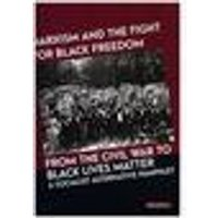 Marxism and the Fight for Black Freedom