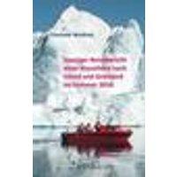 Launiger Reisebericht einer Kreuzfahrt nach Island und Grönland im Sommer 2018