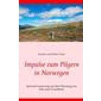 Impulse zum Pilgern in Norwegen