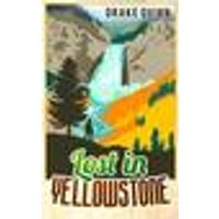 Lost in Yellowstone
