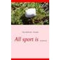 All sport is .....