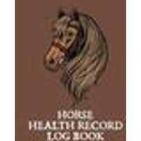 Horse Health Record Log Book