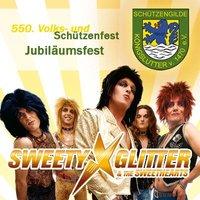 Sweety Glitter & The Sweethearts Jubiläumsfest - 550 Jahre Schützengilde Königslutter v. 1470 e.V.