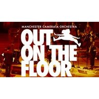 Out on the Floor - Manchester Camerata Orchestra