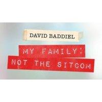 David Baddiel - My Family: Not the Sitcom