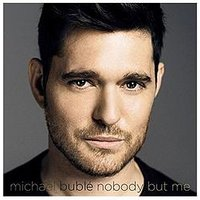 Michael Buble - Nobody But Me Cd
