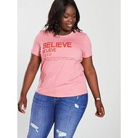 V by Very Curve Believe Slogan T-Shirt - Pink, Pink, Size 14, Women