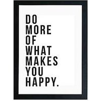 Product photograph showing East End Prints Do More Of What Makes You Happy By Native State A3 Wall Art