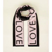 Black and Pink Love Slogan Scarf New Look