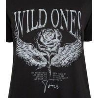 Tall Black Rose Wild Ones Slogan T-Shirt New Look