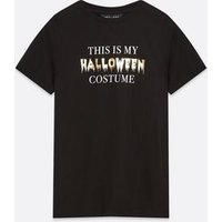 Black Halloween Costume Slogan T-Shirt New Look