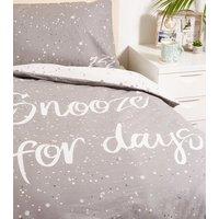 Grey Snooze Slogan Cotton Single Duvet Set New Look