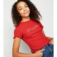 Girls Red Not My Problem Slogan T-Shirt New Look