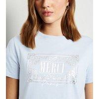 Pale Blue Merci Metallic Slogan T-Shirt New Look