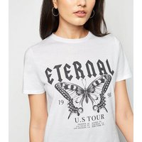 White Eternal Butterfly Slogan T-Shirt New Look