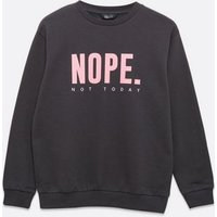 Girls Dark Grey Nope Logo Sweatshirt New Look