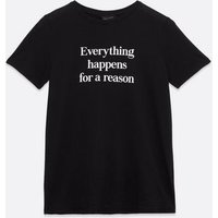 Black Everything Happens For A Reason Logo T-Shirt New Look