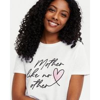 White Heart Mother Like No Other Logo T-Shirt New Look
