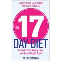 DrMike Moreno The 17 Day Diet.