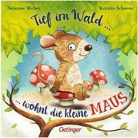 Buch - Tief im Wald... wohnt die kleine Maus