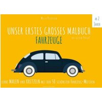 Buch - Unser erstes großes Malbuch: Fahrzeuge
