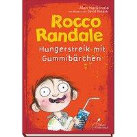 Buch - Rocco Randale - Hungerstreik mit Gummibärchen