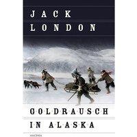 Buch - Goldrausch in Alaska