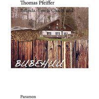Buch - Belinda, Tim & Charly und Bubehuu