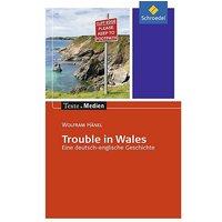 Buch - Trouble in Wales, Textausgabe mit Materialien
