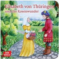 Buch - Elisabeth von Thüringen und das Rosenwunder