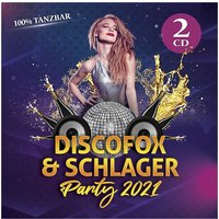 CD Discofox & Schlager Party 2021 Hörbuch