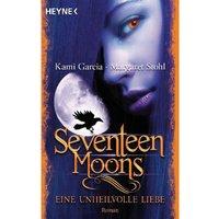 Buch - Seventeen Moons - Eine unheilvolle Liebe