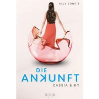 Buch - Cassia & Ky 3: Die Ankunft