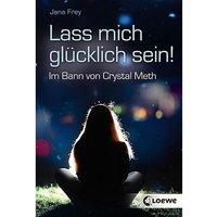 Buch - Lass mich glücklich sein!