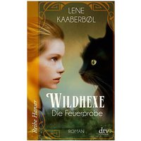 Buch - Wildhexe - Die Feuerprobe