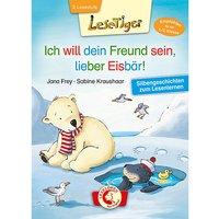 Buch - Lesetiger: Ich will dein Freund sein, lieber Eisbär!, 1./2. Klasse
