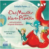 Das Monster vom blauen Planeten und sechs weitere klingende Bilderbücher, 1 Audio-CD Hörbuch