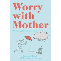 WORRY WITH MOTHER