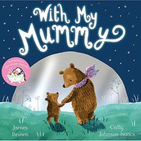 With My Mummy By James Brown