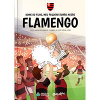 Flamengo - Meu Pequeno Rubro-Negro - Livro Infantil Personalizado