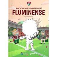 Fluminense - Meu Pequeno Tricolor - Livro Infantil Personalizado