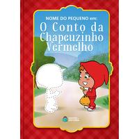 Chapeuzinho Vermelho | Livro Personalizado