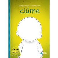 Monstrinho do Ciúme | Livro Personalizado | Coleção Socioemocional
