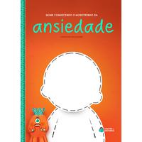 Monstrinho da Ansiedade | Livro Personalizado | Coleção Socioemocional