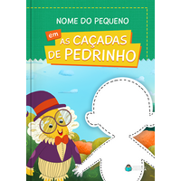 Monteiro Lobato | Livro Personalizado | As Caçadas de Pedrinho