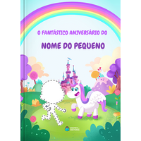O Fantástico Aniversário no Conto de Fadas   Livro Personalizado