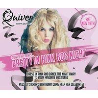 quiver-pretty-in-pink-80s-night-karaaposs-birthday